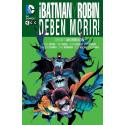 Cómic - Batman y Robin deben morir