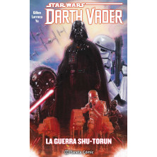 Cómic - Star Wars - Darth Vader: la guerra Shu-Torun