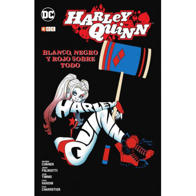 Cómic - Harley Quinn: Blanco, negro y rojo sobre todo