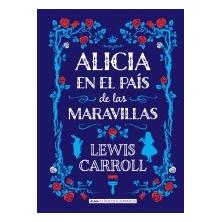 Libro - Alicia en el país de las maravillas (clásicos ilustrados)