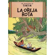 Cómic - Tintín -  Las Oreja Rota