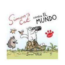 Simon's cat  5 - Contra el mundo