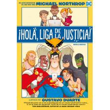 Cómic - Hola Liga de la Justicia