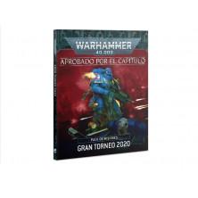 Libro - Aprobado por el capítulo: Pack de misiones Gran torneo 2020 y Manual de campo Munitorum