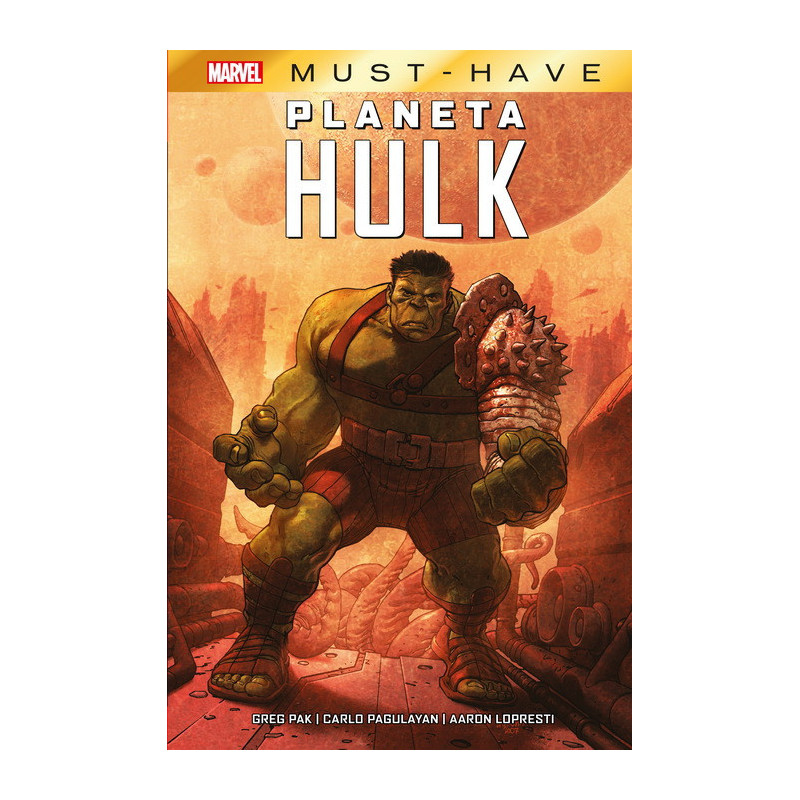 Cómic - Marvel Must-Have: Planeta Hulk
