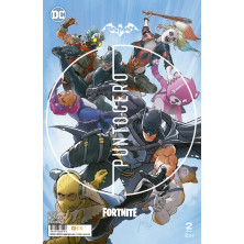 Cómic - Batman / Fortnite: Punto Cero 2