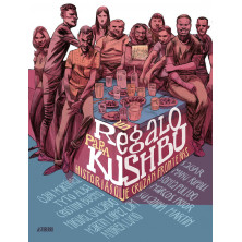 Un regalo para Kushbu. Historias que cruzan fronteras