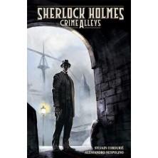 Cómic - Sherlock Holmes: Crime Alleys (Inglés)