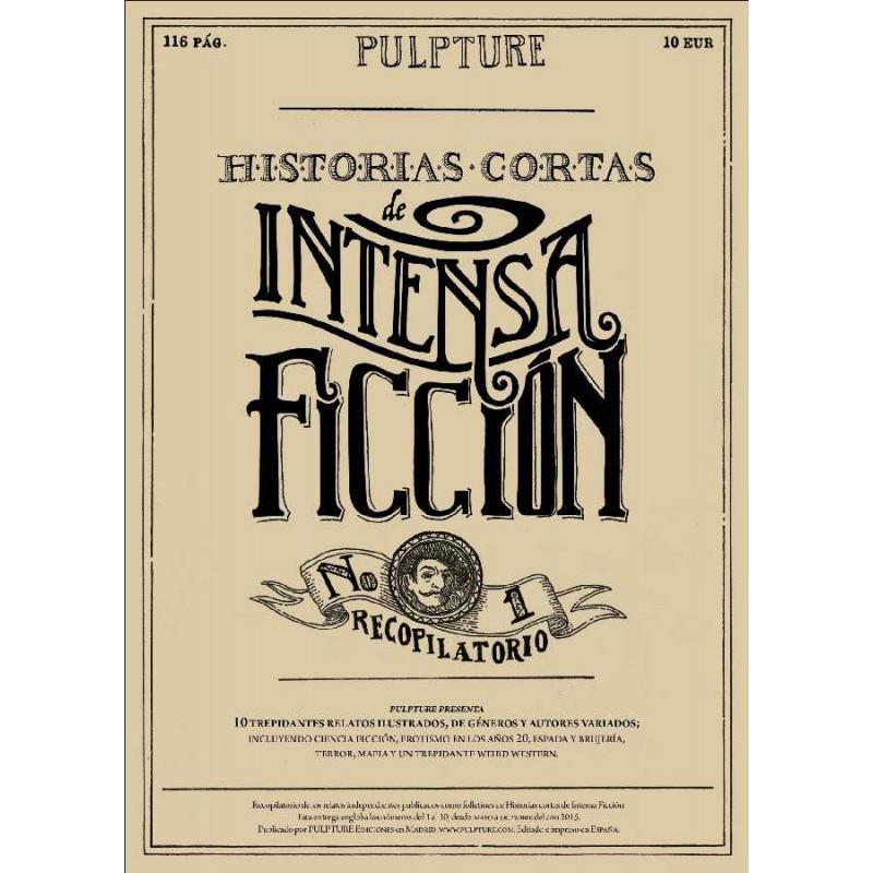 Historias cortas de intensa ficción 1 (Recopilatorio)